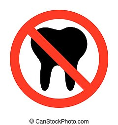 No Tooth sign illustration.