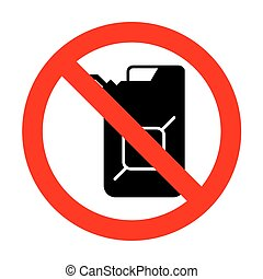 No Jerrycan oil sign. Jerry can oil sign.No.