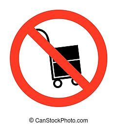 No Hand truck sign.