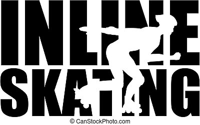 Inline Skating word with silhouette cutout