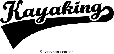 Kayaking word retro