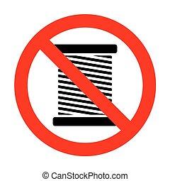 No Thread sign illustration.