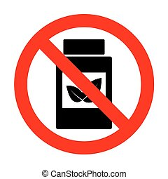 No Supplements container sign.