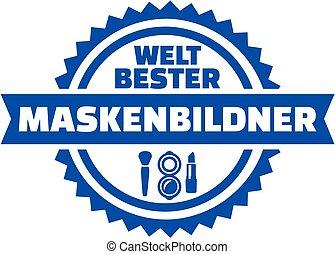 World's best Make up artist. German button.