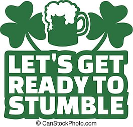 Irish party text - Let's get ready to stumble