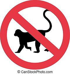Monkeys forbidden