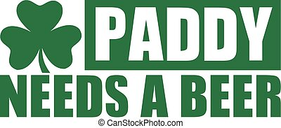 St. Patrick's Day - Paddy needs a beer