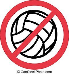 No Volleyball Ban
