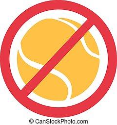 Tennis forbidden sign