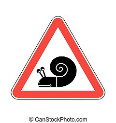 Attention snail. Danger red road sign. Slow driver Caution