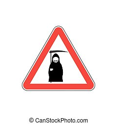 Attention death. Dangers of red road sign. Grim Reaper Caution