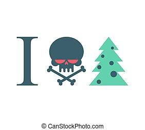 I hate new year. Christmas tree and skull.