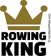 Rowing king with crown