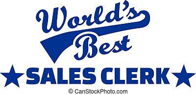 World's best Sale clerk