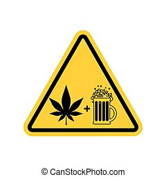Attention Drugs and alcohol. Dangers yellow road sign. beer...