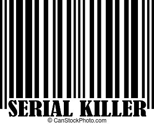 Serial Killer with barcode