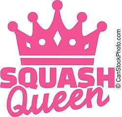 Squash queen
