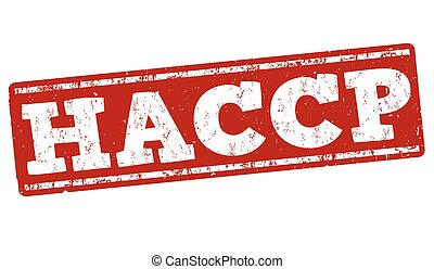 HACCP (Hazard Analysis Critical Control Points) sign or...