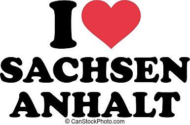 I love Saxony-Anhalt german