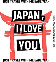Japan, i love you poster with red Torii and black text