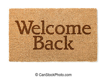 Welcome Back House Mat On White