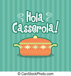 Hola Casserola Spanish Meal Dish Food Illustration -...