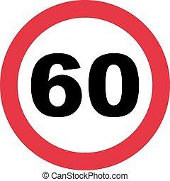 60th Birthday - traffic sign