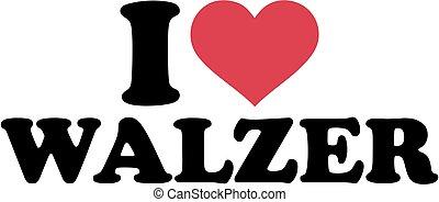 I love Waltz german