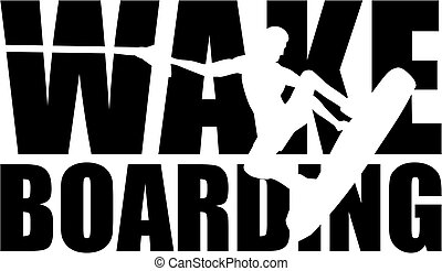 Wakeboarding word with silhouette cutout