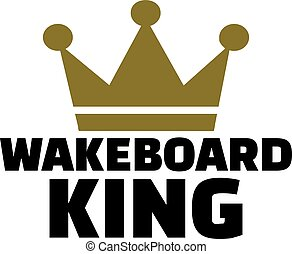 Wakeboard king