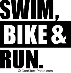 Triathlon swim bike and run