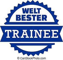 Worlds Best Trainee