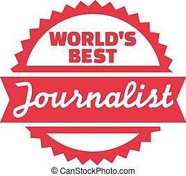 World's best Journalist