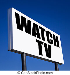 Order to Watch TV - Horizontal billboard with the order to...