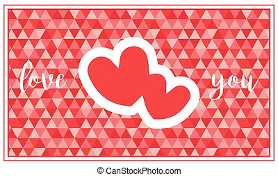 A Valentine's day card with two hearts and greeting