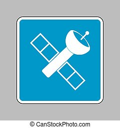 Satellite sign illustration. White icon on blue sign as...