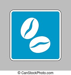 Coffee beans sign. White icon on blue sign as background.