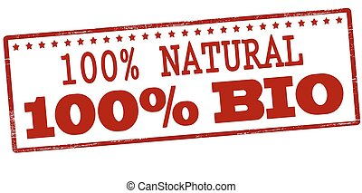 One hundred percent natural and bio - Stamp with text one...
