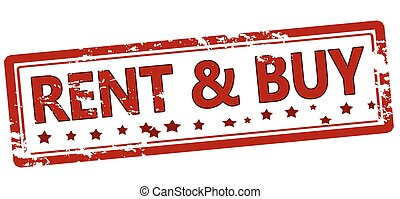 Rent and buy - Stamp with text rent and buy inside, vector...