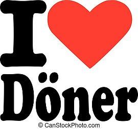 I love doner kebab - german
