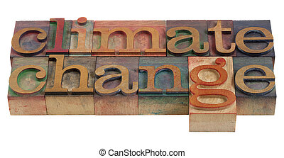 climate change concept - words in vintage wooden letterpress...