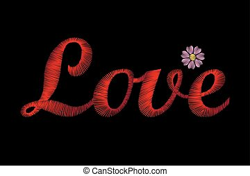 Embroidery lettering word Love. Red stiches field daisy...