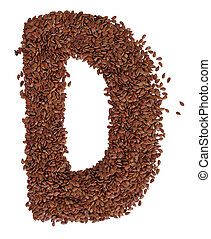 Letter D made with Linseed also known as flaxseed isolated...