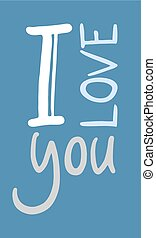 I love you message - design of I love you message