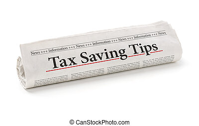 Rolled newspaper with the headline Tax saving tips