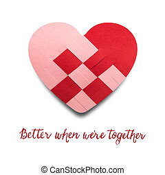 Better when we are together. - Creative valentines concept...