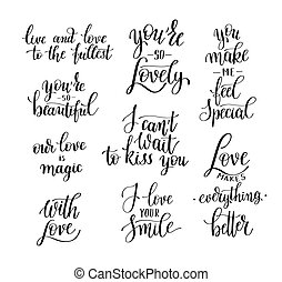 set of black and white hand written lettering about love to...