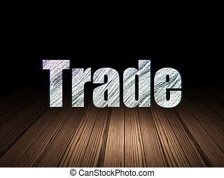 Business concept: Trade in grunge dark room