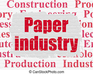 Industry concept: Paper Industry on wall background -...