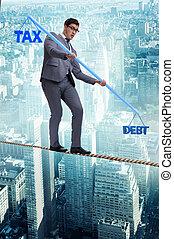 Businessman balancing between debt and tax